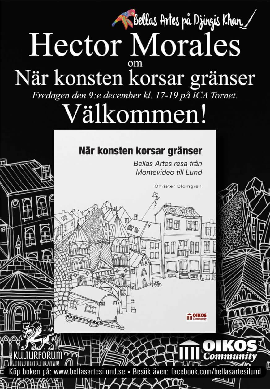 Hector Morales om När konsten korsar gränser på ICA Tornet 2016-12-09 kl. 17-19.